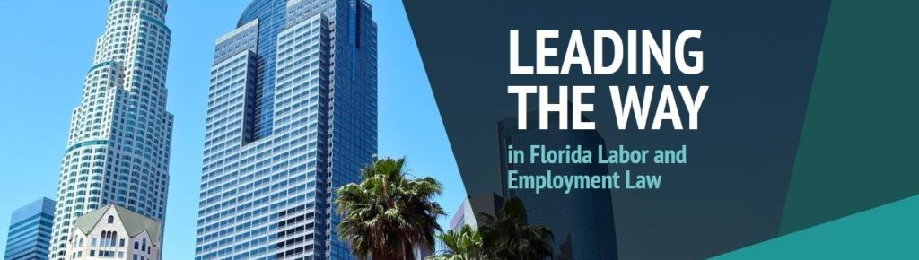 Florida Labor & Employment Lawyers